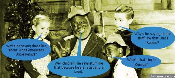 Uncle Remus on Black male racist